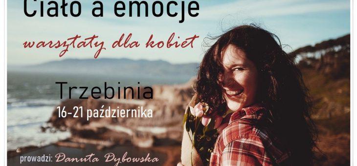 """Warsztaty """"Ciało a emocje"""" – 16-21 października 2020"""